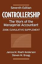Controllership, the work of the managerial accountant