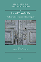 Sacred thresholds : the door to the sanctuary in late antiquity