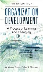 Organization development : a process of learning and changing