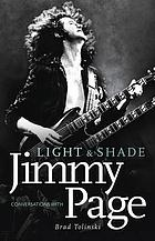 Light & shade : conversations with Jimmy Page