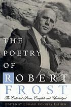 The poetry of Robert Frost.