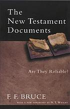 The New Testament documents : are they reliable?