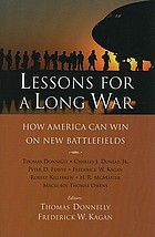 Lessons for a long war : how America can win on new battlefields