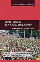 Crime, justice and social democracy : international perspectives