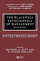 The Blackwell encyclopedia of management. Entrepreneurship