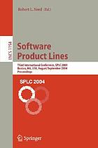Software product lines : Third International Conference, SPLC 2004, Boston, MA, USA, August 30-September 2, 2004 : proceedings