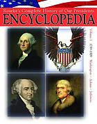 Rourke's complete history of our presidents encyclopedia. / Volume 1, Washington, Adams, & Jefferson 1789-1809