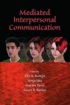 Mediated interpersonal communication