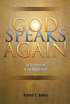 God speaks again : an introduction to the Bahá'í Faith