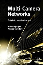 Multi-camera networks : principles and applications