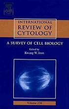 International review of cytology : a survey of cell biology. Volume 238