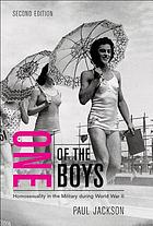 One of the boys : homosexuality in the military during World War II
