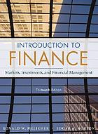 Finance : introduction to institutions, investments, and management.