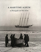 A maritime album : 100 photographs and their stories