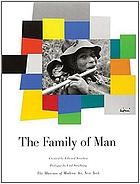 The family of man : the greatest photographic exhibition of all time