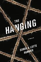 The hanging : a thriller