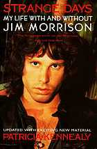 Strange days : my life with and without Jim Morrison