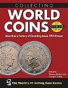 Collecting world coins : more than a century of circulating issues : 1901-present.