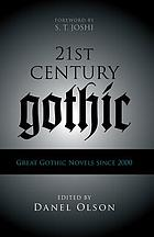 21st-century Gothic : great Gothic novels since 2000 00