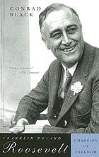 Franklin Delano Roosevelt : champion of freedom