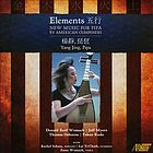 Elements = Wu xing : new music for pipa by American composers