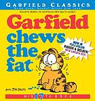 Garfield chews the fat