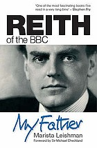My father : Reith of the BBC