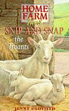 Snip and Snap : the truants