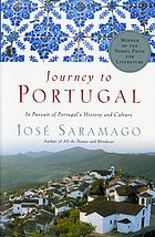Journey to Portugal : in pursuit of Portugal's history and culture