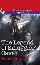 The legend of Smuggler's Cave
