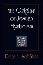 The origins of Jewish mysticism