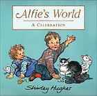 Alfie's world : a celebration