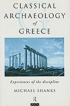 Classical Archaeology of Greece: Experiences of the Discipline cover image