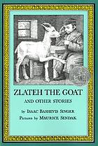 Zlateh the goat : and other stories