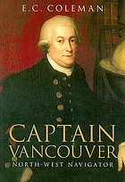 Captain Vancouver, North-West navigator