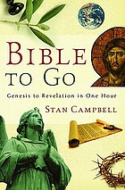 Bible to go : Genesis to Revelation in one hour