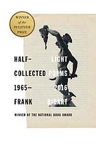Half-Light : Collected Poems 1965-2016