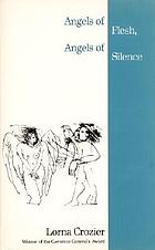 Angels of flesh, angels of silence : poems