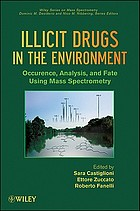 Illicit drugs in the environment : occurrence, analysis, and fate using mass spectrometry