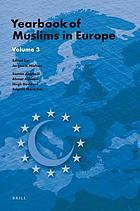 Yearbook of muslims in Europe. Volume 3