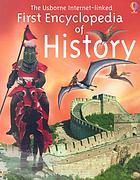 The Usborne first encyclopedia of history