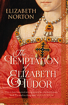 Temptation of elizabeth tudor.