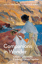 Companions in wonder : children and adults exploring nature together