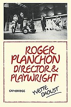 Roger Planchon, director and playwright