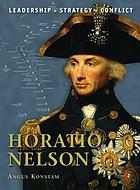 Horatio Nelson : leadership, strategy, conflict