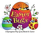 Easter bugs : a springtime pop-up