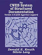 The CWEB system of structured documentation : version 3.0