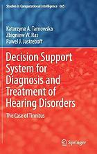 Decision support system for diagnosis and treatment of hearing disorders : the case of tinnitus