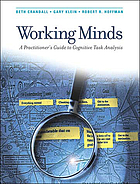Working minds : a practitioner's guide to cognitive task analysis