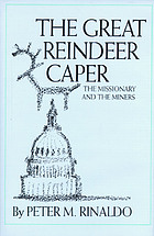 The great reindeer caper : the missionary and the miners